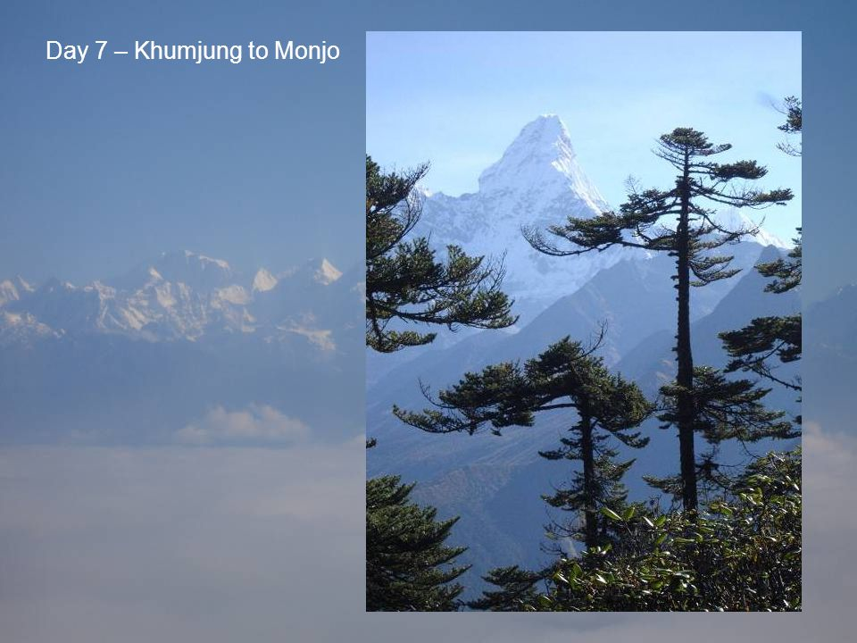 Day 7 – Khumjung to Monjo
