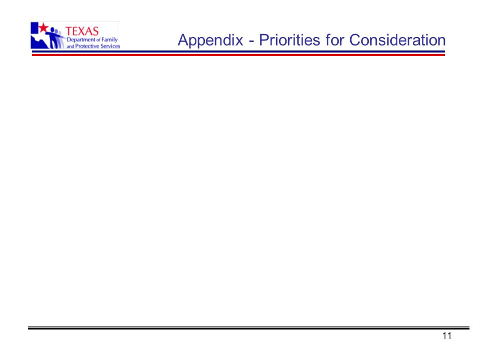 11 Appendix - Priorities for Consideration