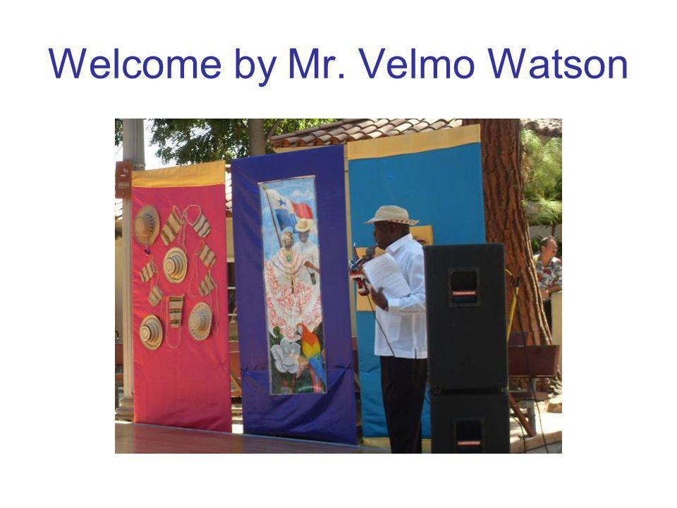 Welcome by Mr. Velmo Watson