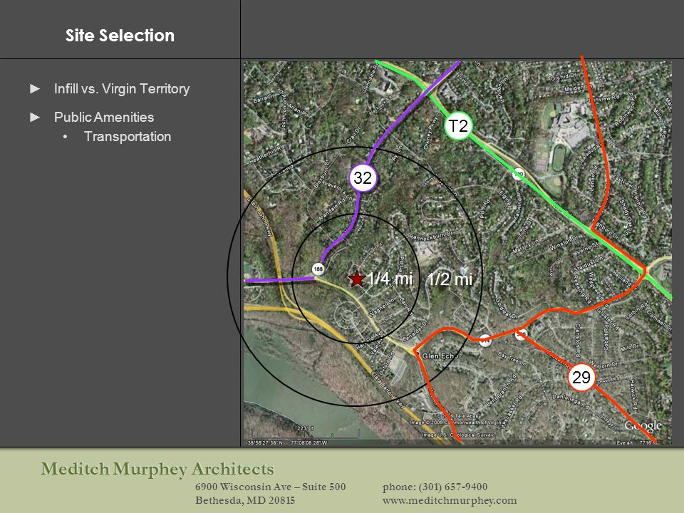 Meditch Murphey Architects 6900 Wisconsin Ave – Suite 500phone: (301) 657-9400 Bethesda, MD 20815www.meditchmurphey.com Site Selection Infill vs.
