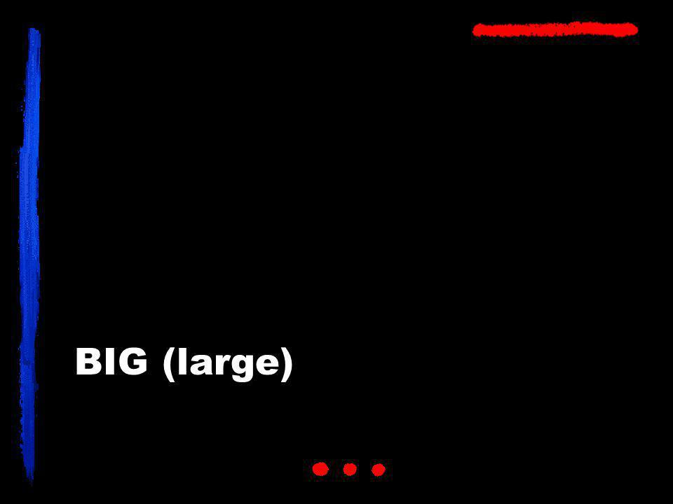 BIG (large)