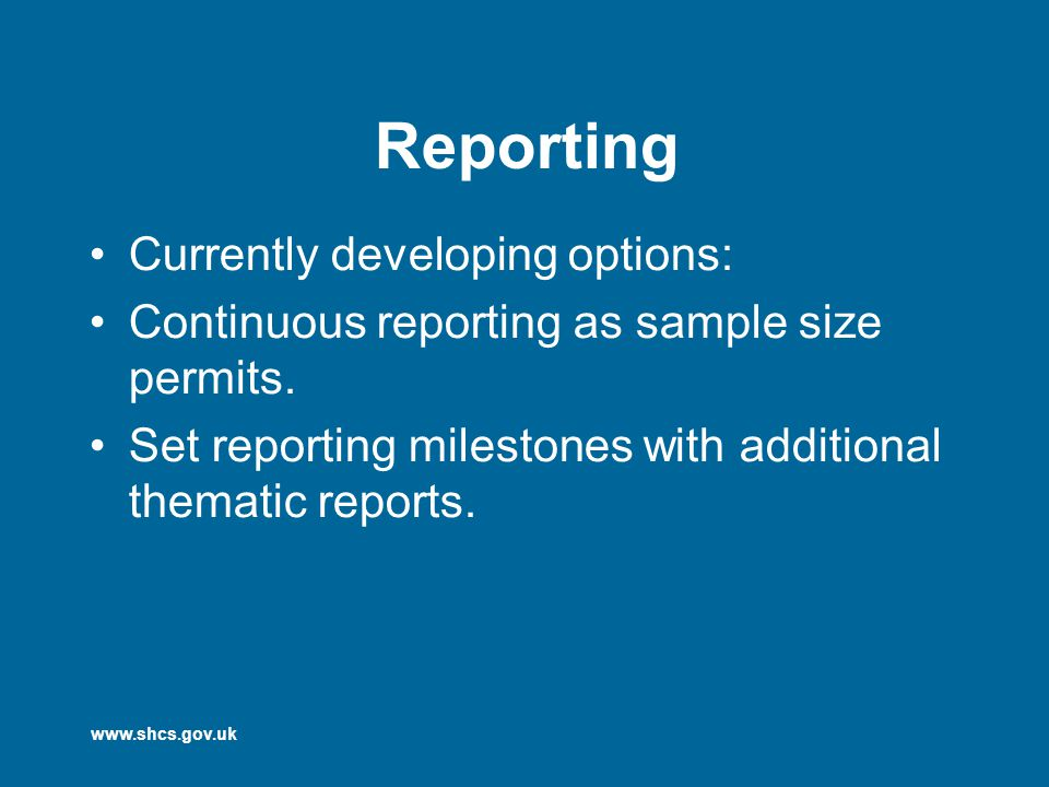 www.shcs.gov.uk Option 3 schedule SpringSummerAutumnWinter 2007National Reports Fuel Poverty 2008Report 2009Report 2010National Reports Fuel Poverty