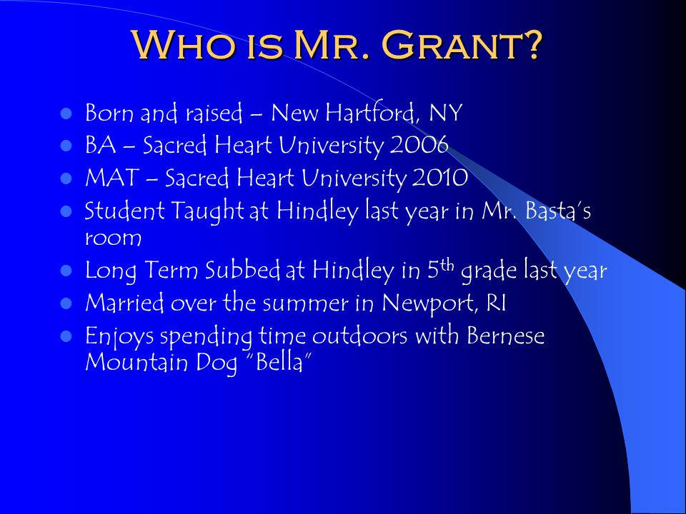 Who is Mr. Grant.