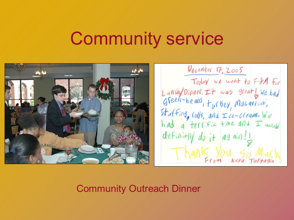 Community service Community Outreach Dinner