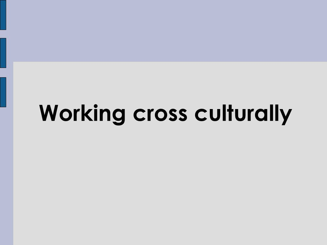 Working cross culturally