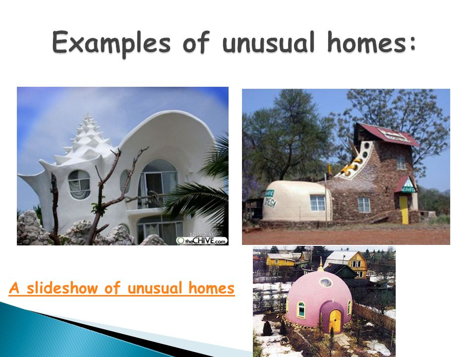 A slideshow of unusual homes