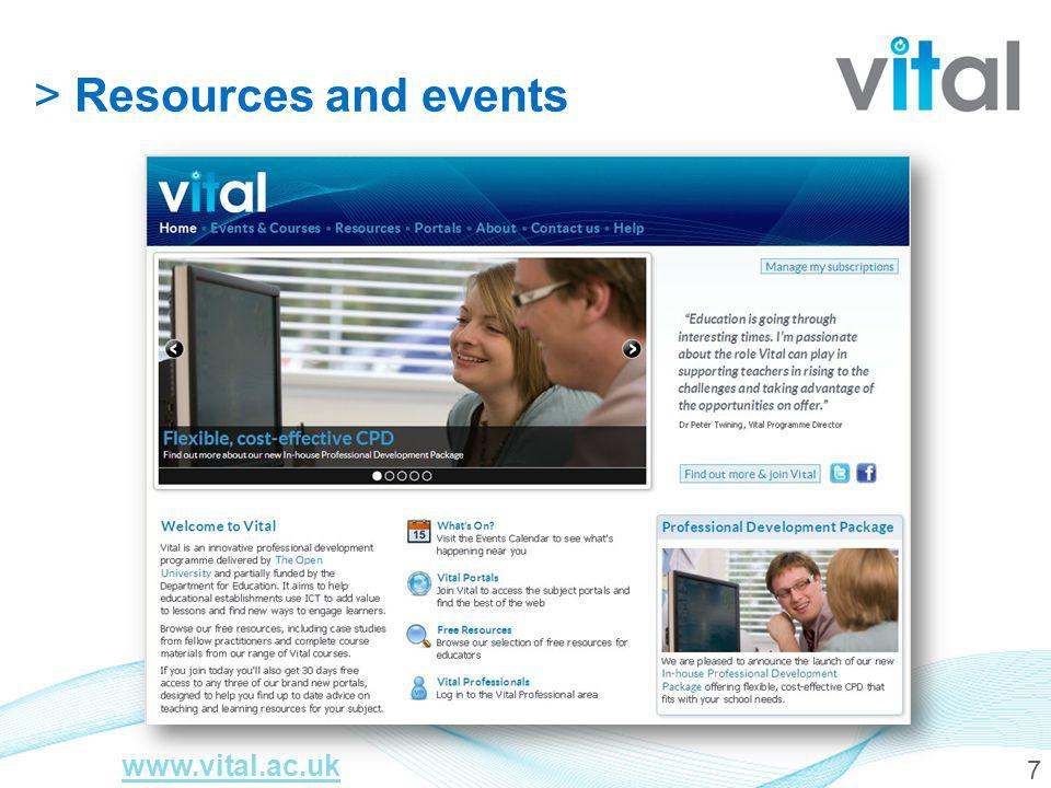 7 > Resources and events www.vital.ac.uk