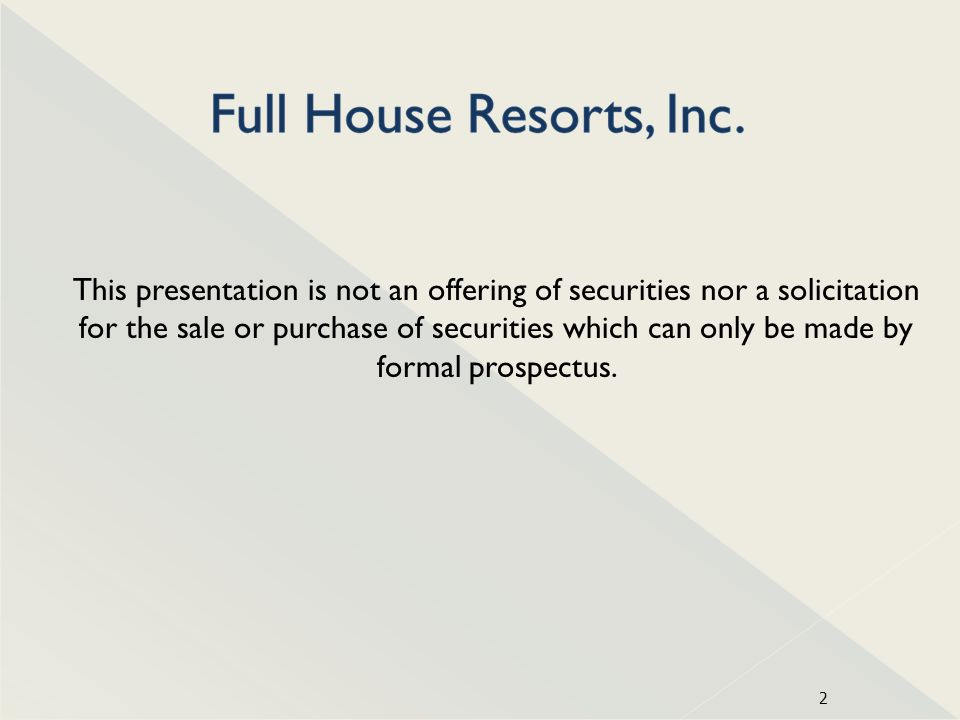 2 This presentation is not an offering of securities nor a solicitation for the sale or purchase of securities which can only be made by formal prospe