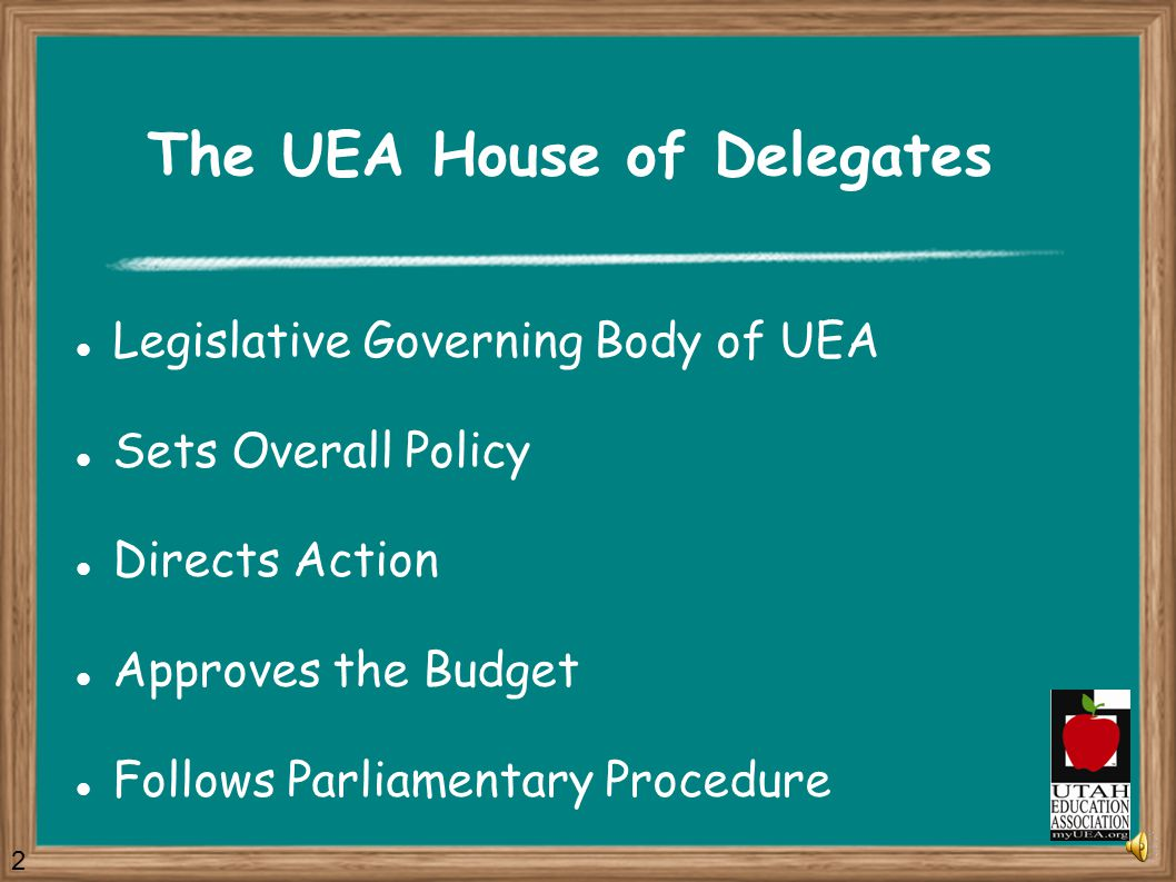 Constitutional Amendments Amending the UEA Constitution requires both a majority vote of the House of Delegates and a majority vote of the members.