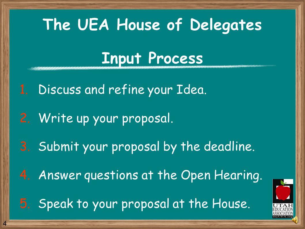 The UEA Legislative Program The UEA Legislative Program guides our Legislative Lobby Team.