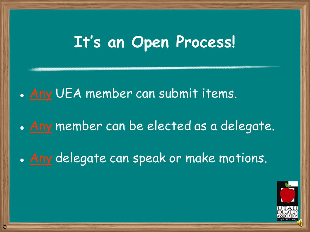 The UEA House of Delegates Input Process 1.Discuss and refine your Idea.