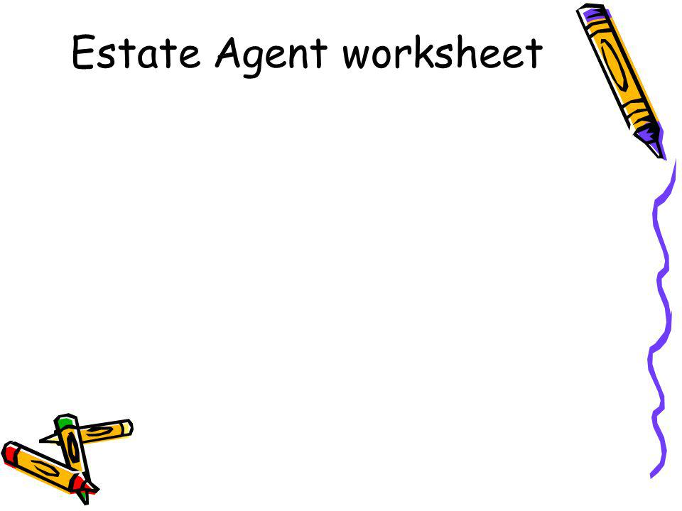 Estate Agent worksheet