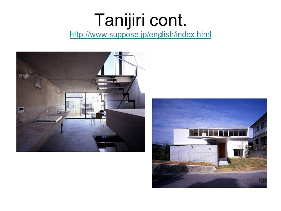 Tanijiri cont. http://www.suppose.jp/english/index.html http://www.suppose.jp/english/index.html
