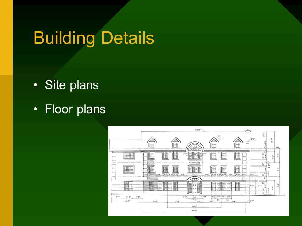 Building Details Site plans Floor plans