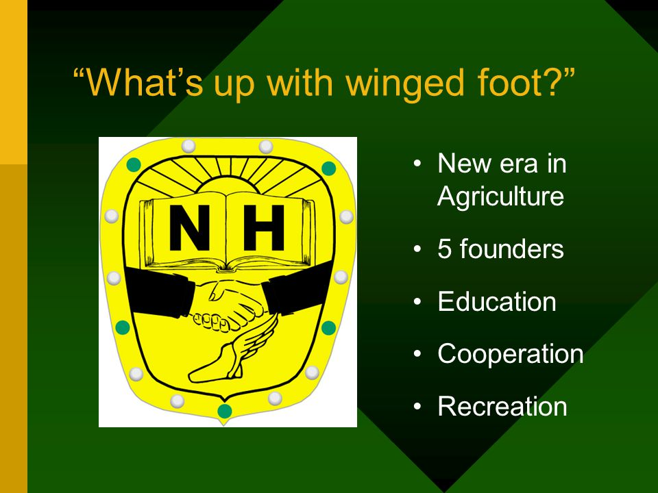 Whats up with winged foot New era in Agriculture 5 founders Education Cooperation Recreation