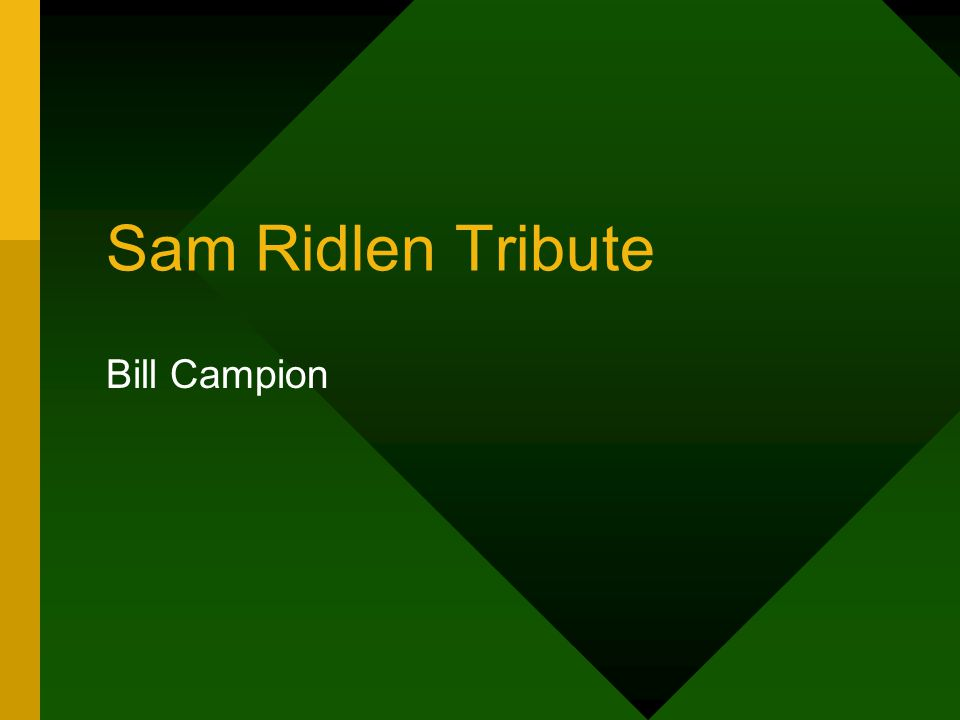 Sam Ridlen Tribute Bill Campion