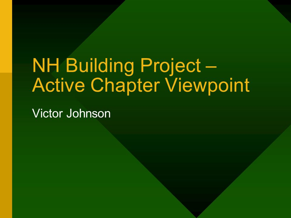 NH Building Project – Active Chapter Viewpoint Victor Johnson