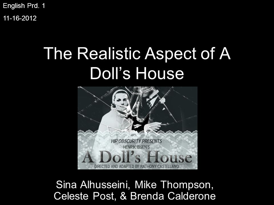 Summary A Dolls House is about the Helmer family, more particularly the husband and wife; Torvald and Norah.
