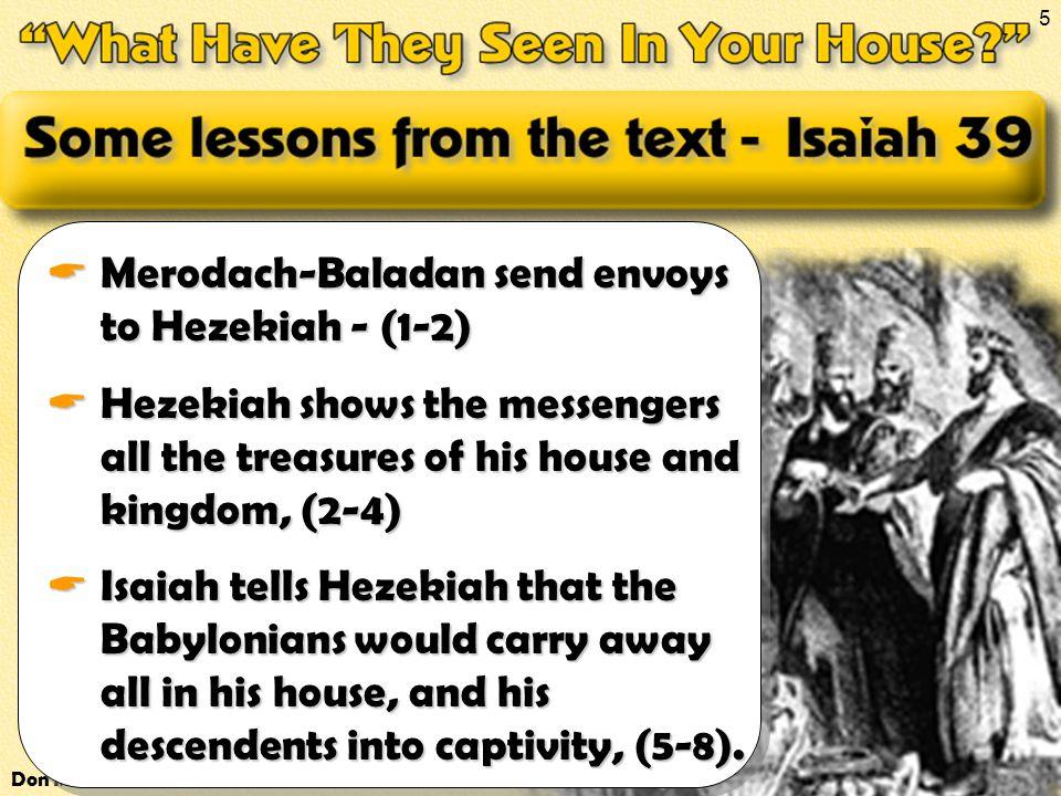 Don McClainW. 65th St church of Christ - April 2, 2006 5 Merodach-Baladan send envoys to Hezekiah - (1-2) Merodach-Baladan send envoys to Hezekiah - (
