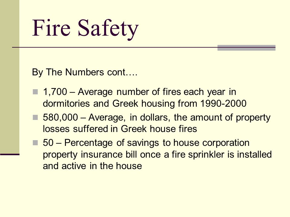 Fire Safety By The Numbers cont….