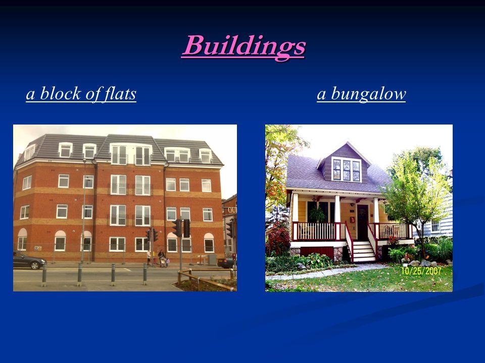 Buildings a block of flatsa bungalow