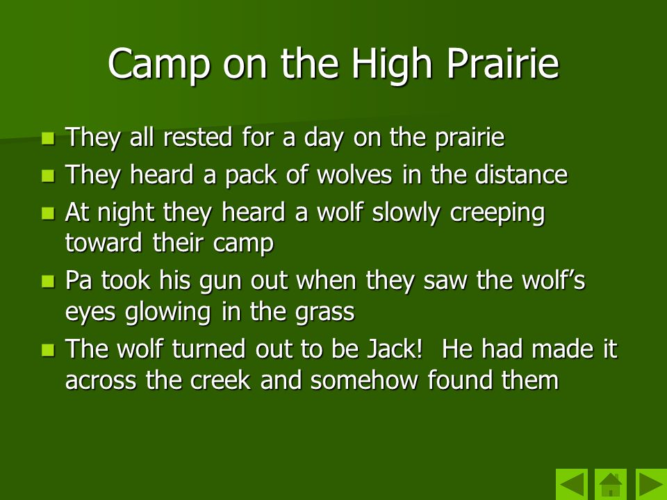 Camp on the High Prairie They all rested for a day on the prairie They all rested for a day on the prairie They heard a pack of wolves in the distance