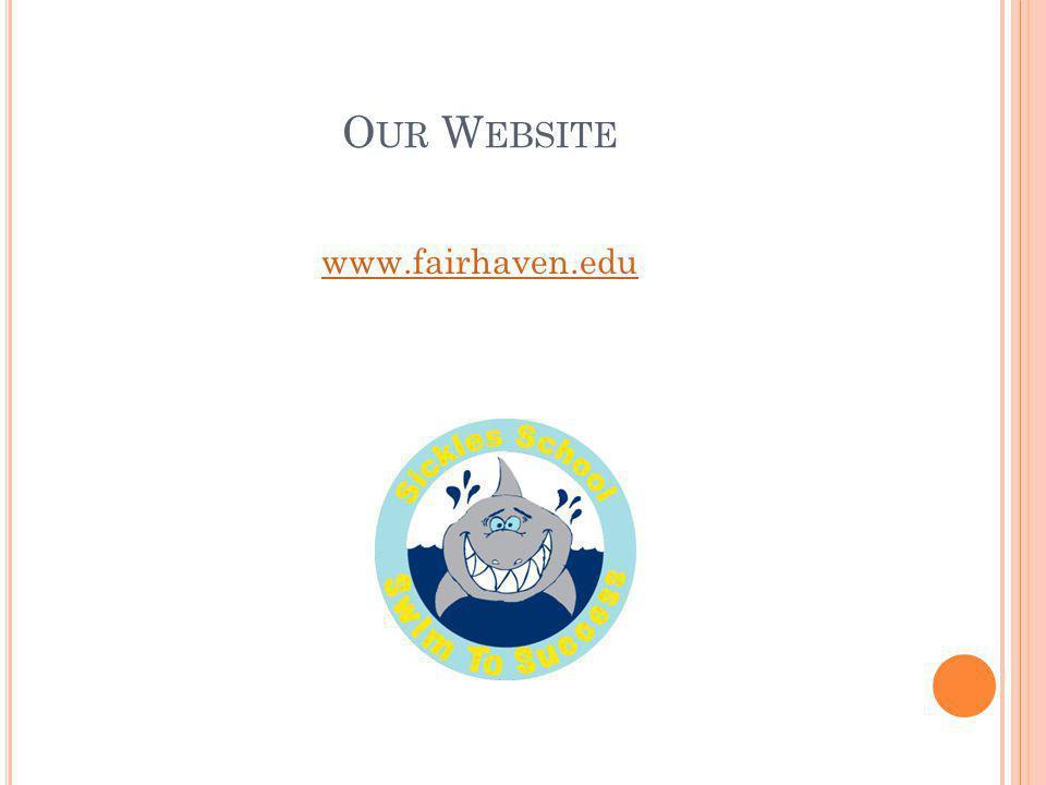 O UR W EBSITE www.fairhaven.edu