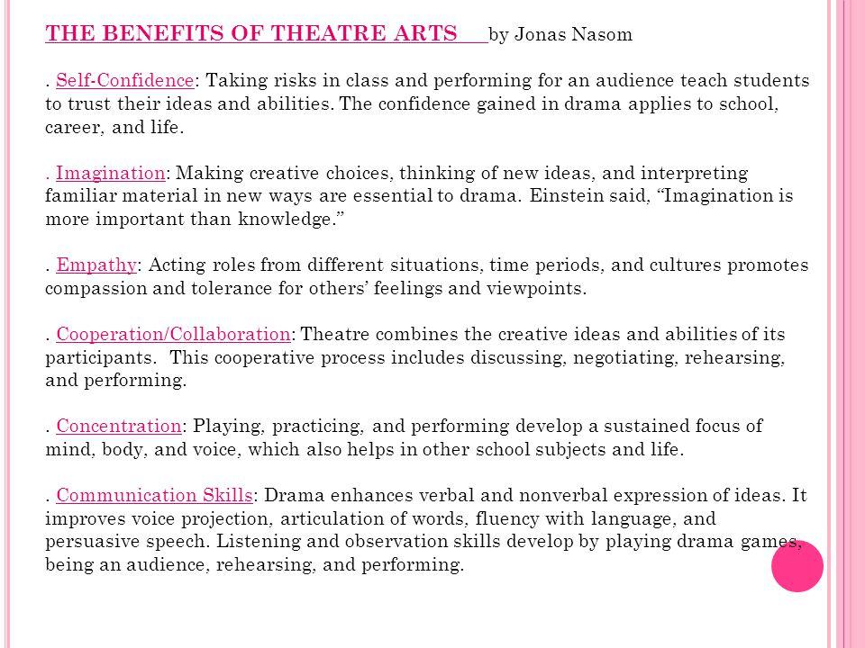 THE BENEFITS OF THEATRE ARTS by Jonas Nasom.
