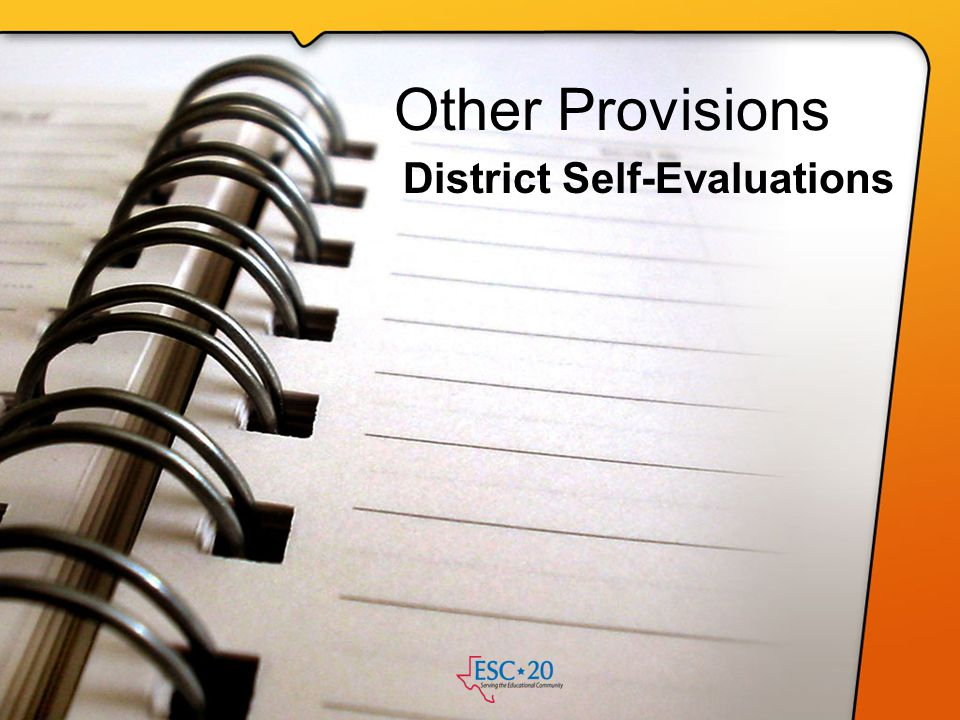 Other Provisions District Self-Evaluations