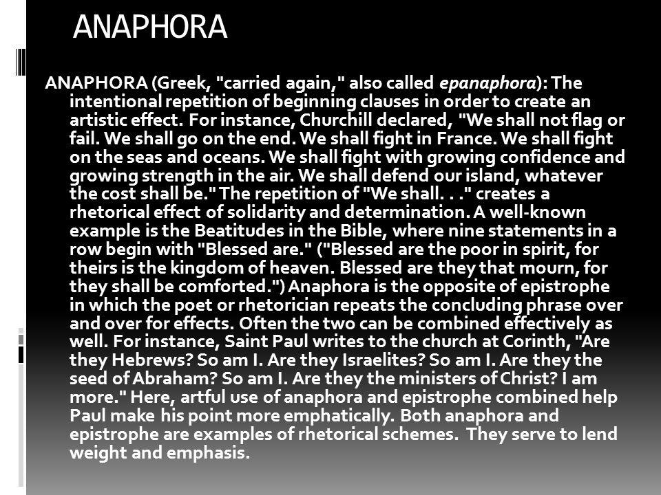ANAPHORA ANAPHORA (Greek,