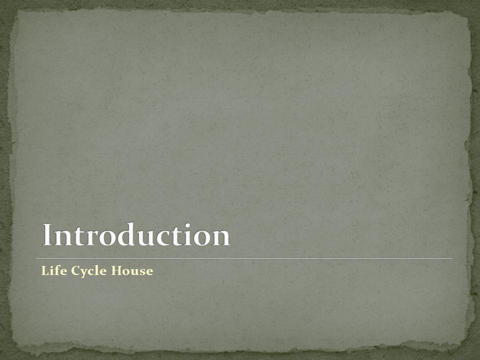 Life Cycle House