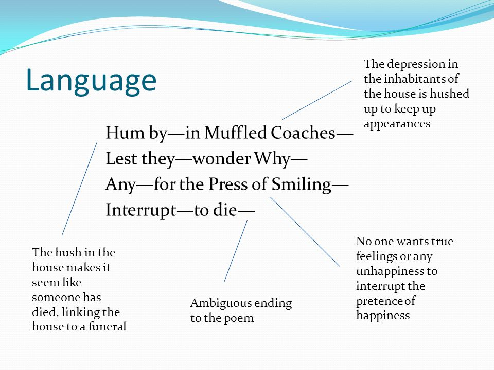 Language Hum byin Muffled Coaches Lest theywonder Why Anyfor the Press of Smiling Interruptto die The depression in the inhabitants of the house is hu