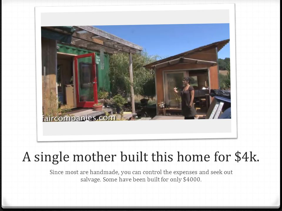 A single mother built this home for $4k.