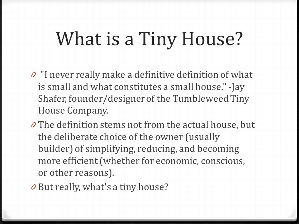 What is a Tiny House.