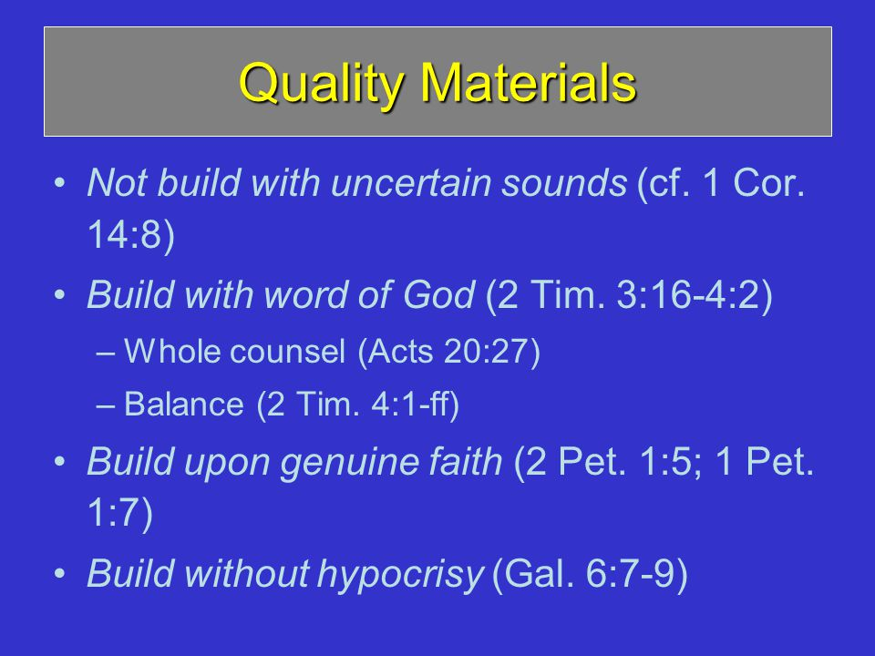 Quality Materials Not build with uncertain sounds (cf.