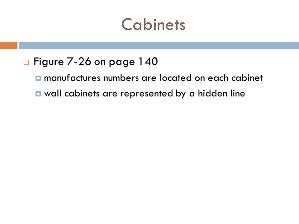 Cabinets Figure 7-26 on page 140 manufactures numbers are located on each cabinet wall cabinets are represented by a hidden line