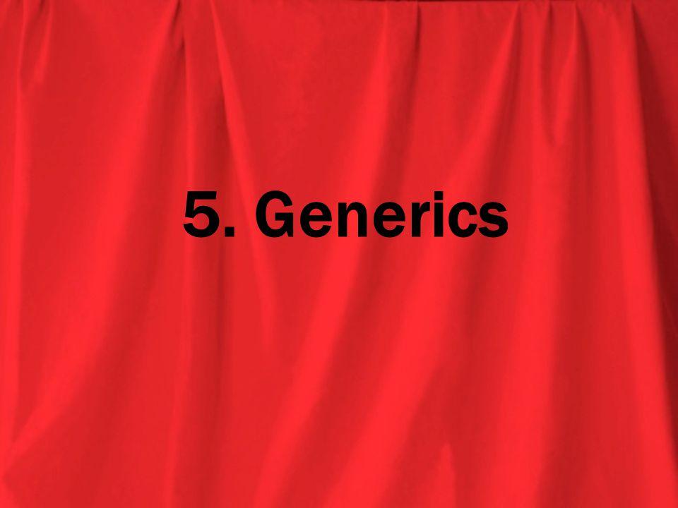 5. Generics