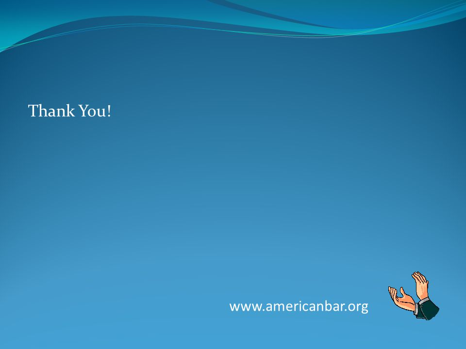 www.americanbar.org Thank You!