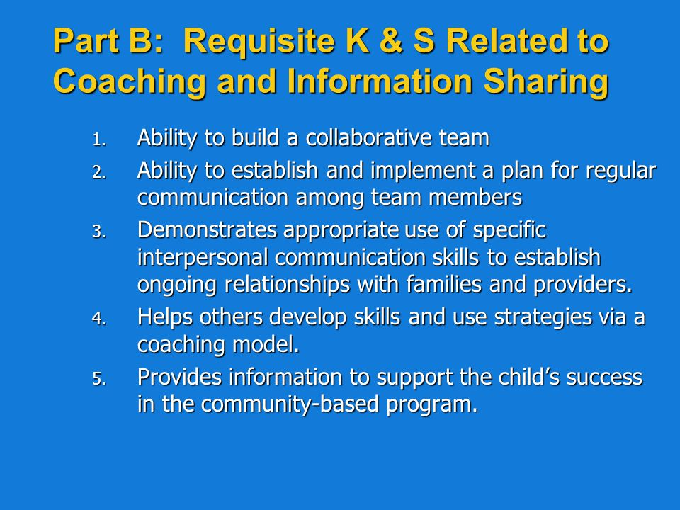 Part A: Requisite K & S Related to ECSE Service Delivery Part A: 1.