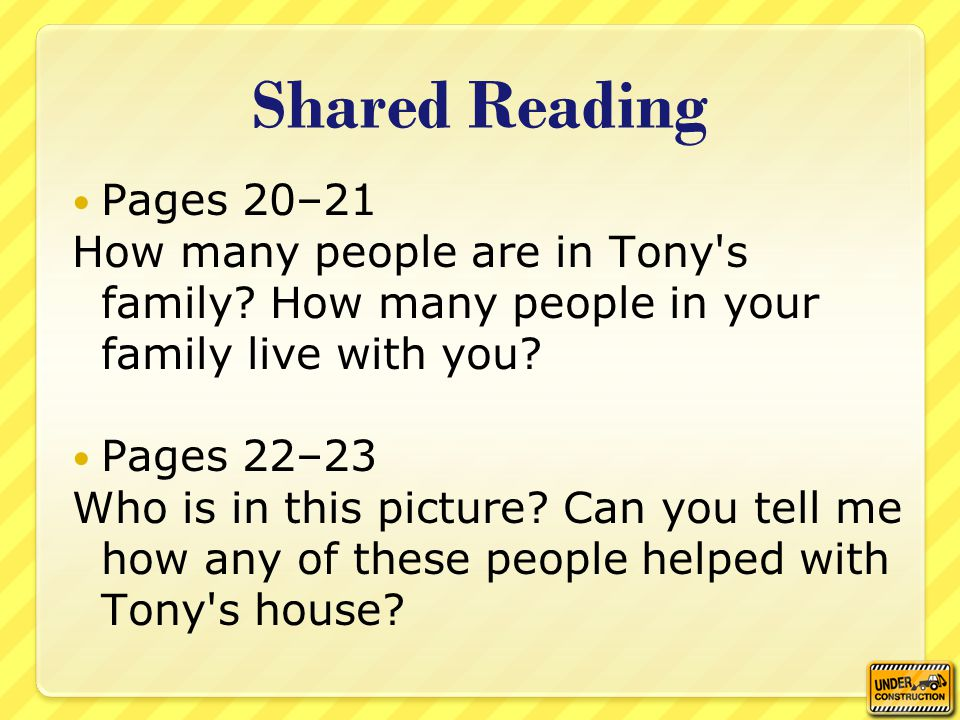 Shared Reading Pages 20–21 How many people are in Tony s family.