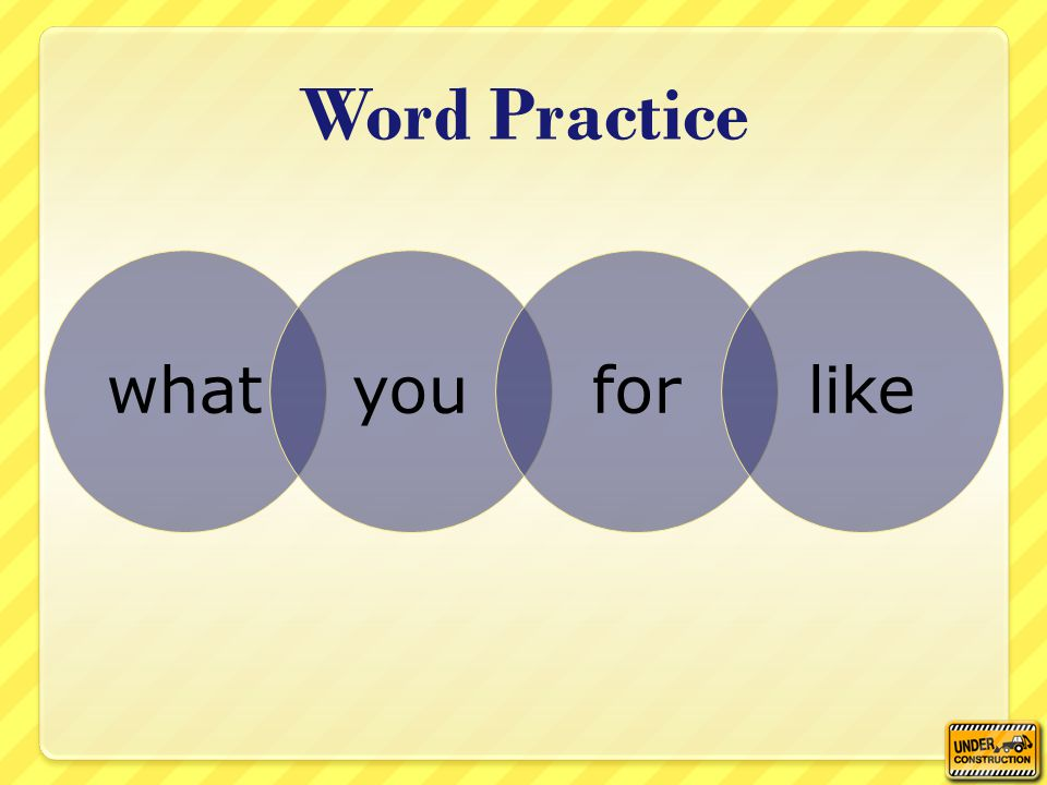 whatyouforlike Word Practice