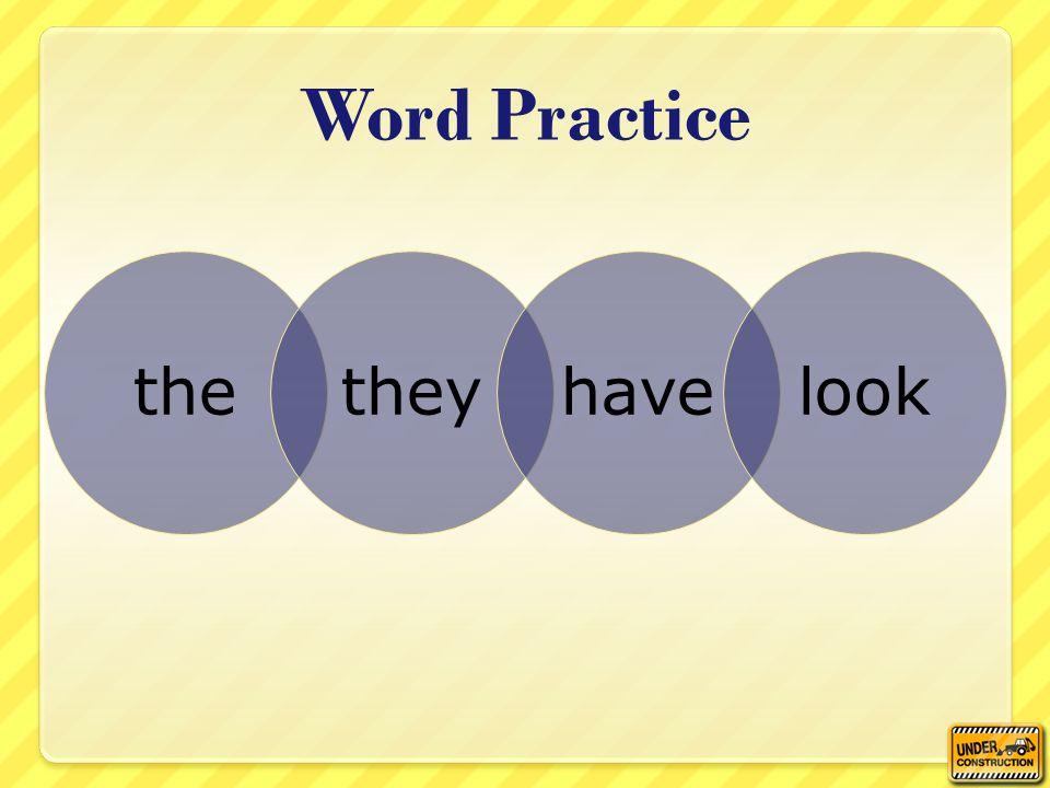 thetheyhavelook Word Practice