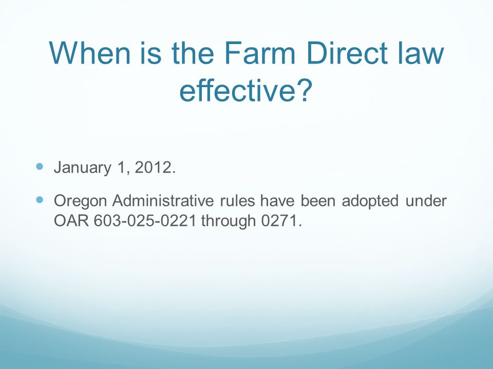January 1, 2012. Oregon Administrative rules have been adopted under OAR 603-025-0221 through 0271.