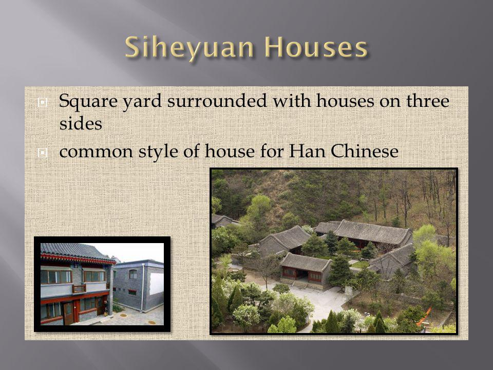 Square yard surrounded with houses on three sides common style of house for Han Chinese