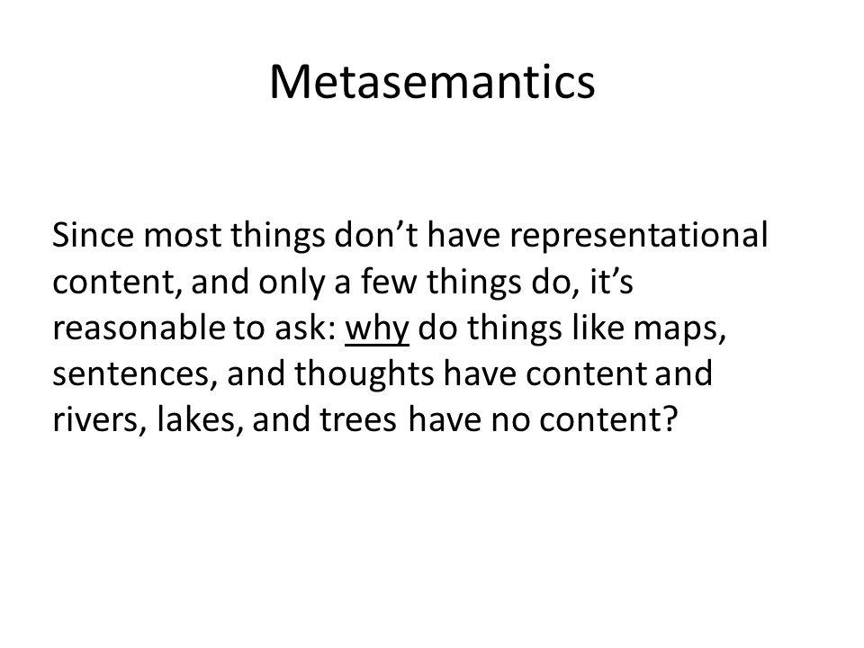 Metasemantics Why is a map of Hong Kong a map of Hong Kong, rather than (say) a map of Kuala Lumpur.