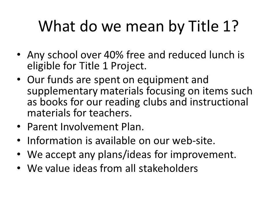 What do we mean by Title 1.