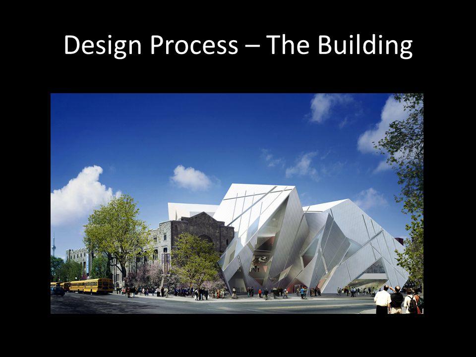 Design Process – The Building