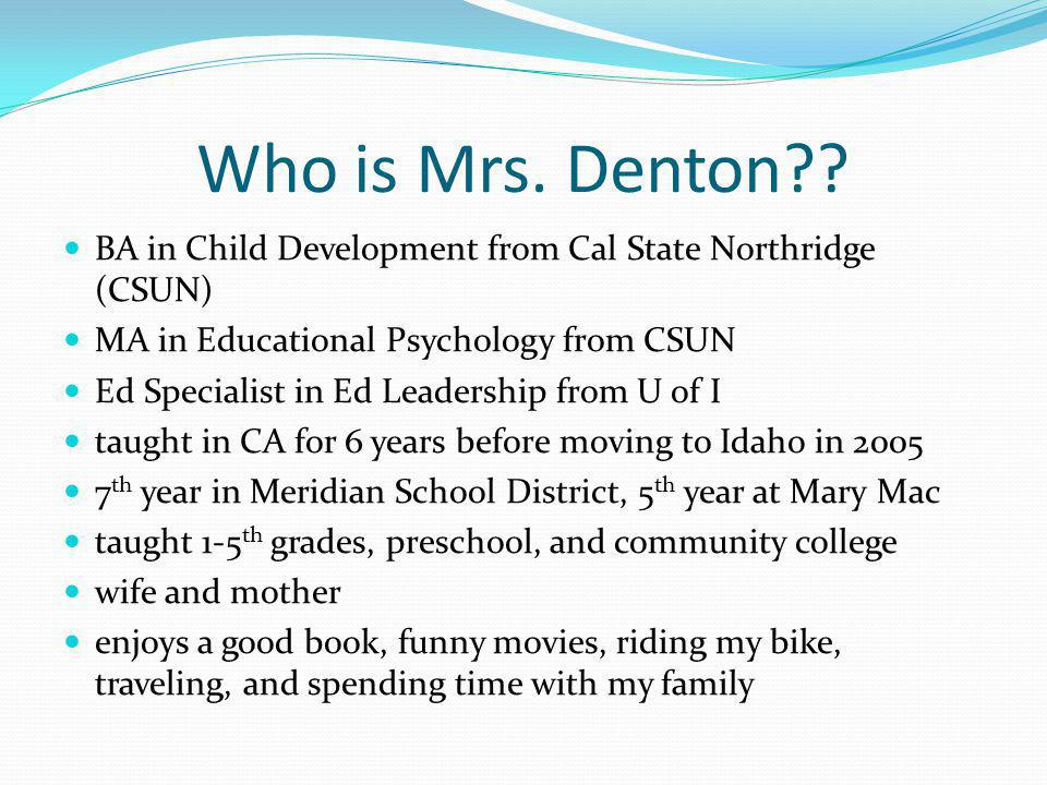 Who is Mrs. Denton .