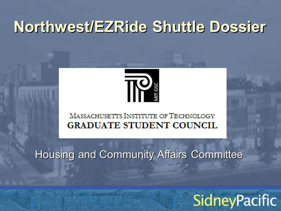 Northwest/EZRide Shuttle Dossier Housing and Community Affairs Committee
