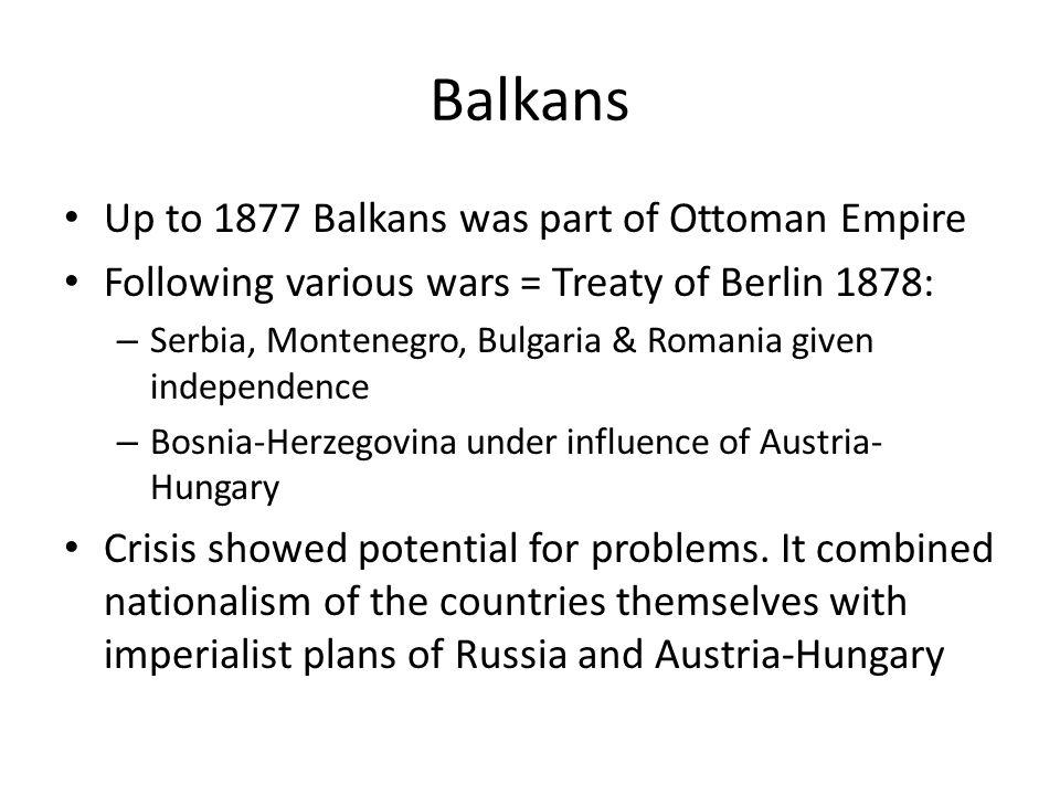4. Rise of Nationalism – Balkans Crisis
